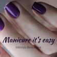 Manicure it's easy (Vilnius, liepos 21 - 27 d.)